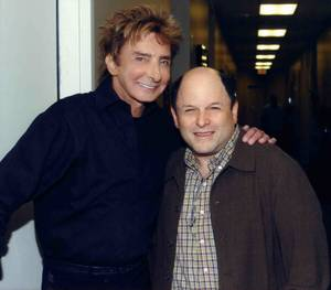 Barry Manilow and Jason Alexander.