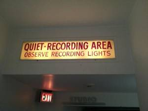 Shhhhh, demands the sign at the entrance of Capitol Studios in Hollywood.