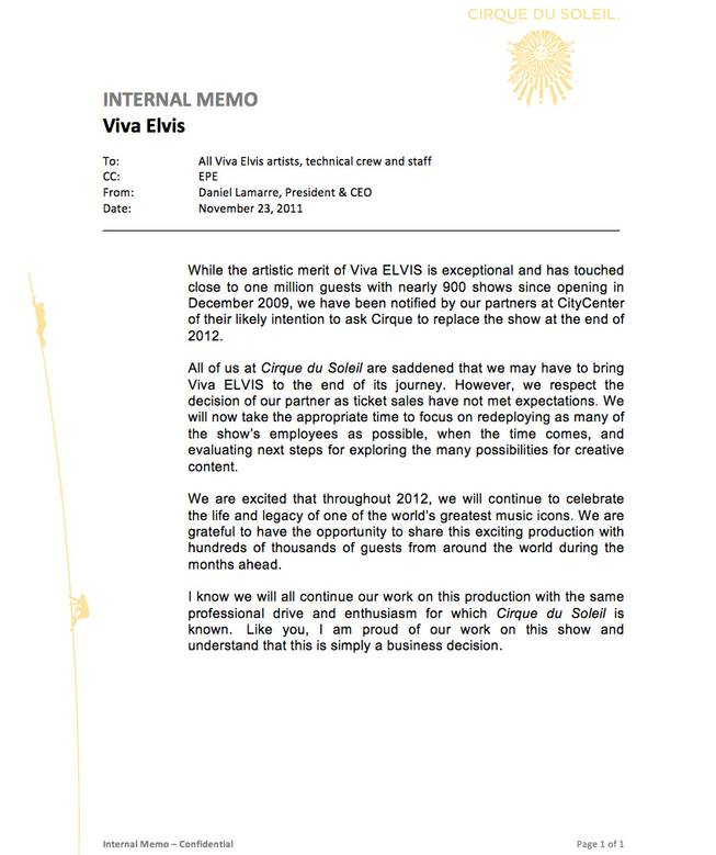 "A copy of an internal memo announcing that ""Viva Elvis"" is likely to be replaced at the end of 2012."