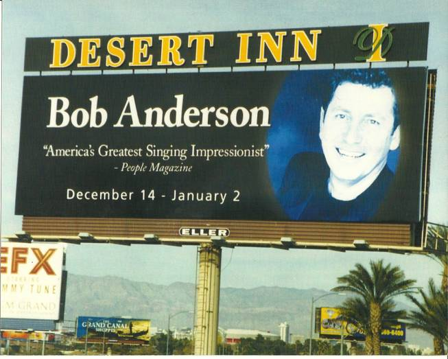 Bob Anderson's show is advertised on the Desert Inn billboard.