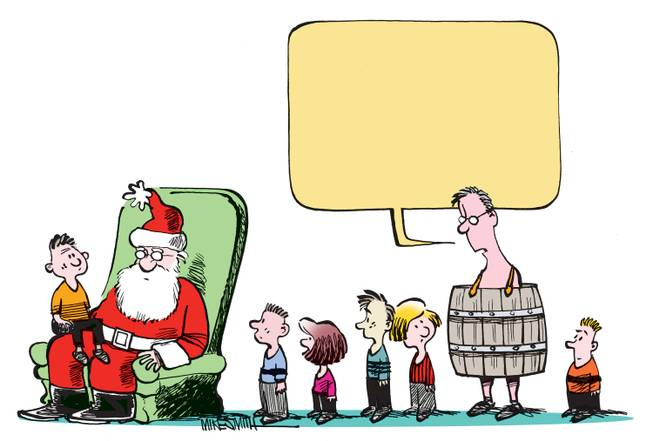 What is he saying? Tell us in the December Smithereens Cartoon Caption Contest.