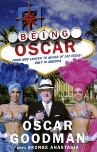 "The cover of former Las Vegas Mayor Oscar Goodman's book ""Being Oscar."""