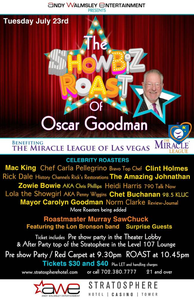 "The second ""Showbiz Roast"" with former Mayor Oscar Goodman at Stratosphere."