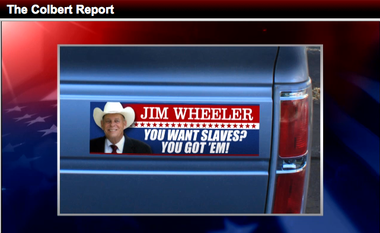 "Nevada Assemblyman Jim Wheeler made national television Thursday night as the subject of ridicule on ""The Colbert Report."" Stephen Colbert lampooned Wheeler for saying he'd vote for slavery if his constituents wanted him to."