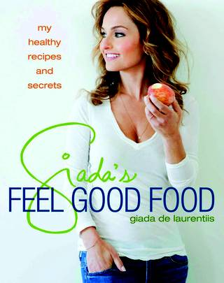 """Feel Good Food"" is the latest cookbook by Giada De Laurentiis."