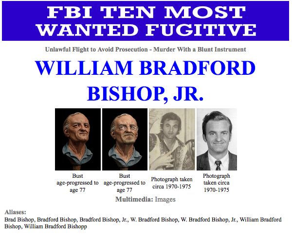 William Bradford Bishop, Jr., wanted for the brutal murders of his wife, mother and three sons in Maryland nearly four decades ago, has been named to the Ten Most Wanted Fugitives list. Authorities say he is fond of the mountains in Nevada and California.