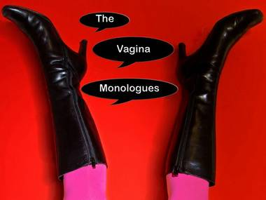The Vagina Monologues hasn't been performed in Vegas in two years ... and we need it now more than ever.